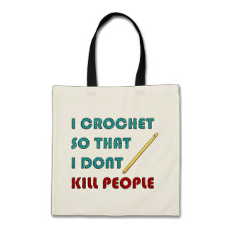I Crochet so I dont kill people bag gift idea